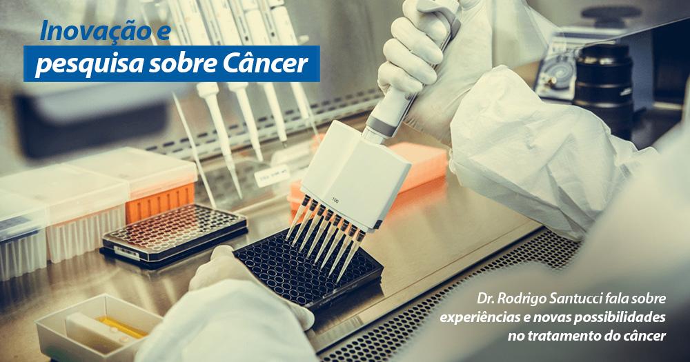 Inovação e pesquisa do câncer