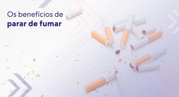 os benefícios de parar de fumar
