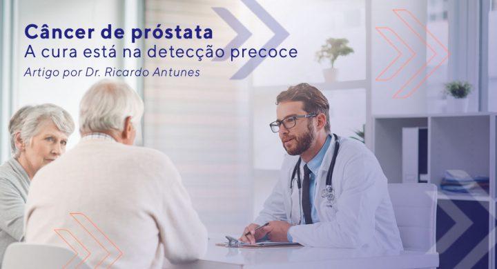 A cura está na detecção precoce