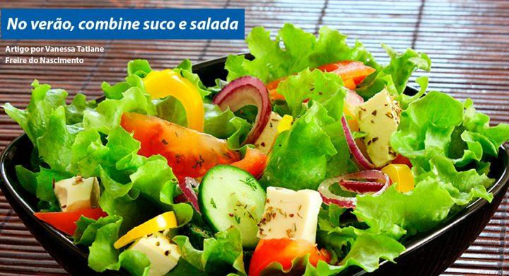 No verão, combine suco e salada