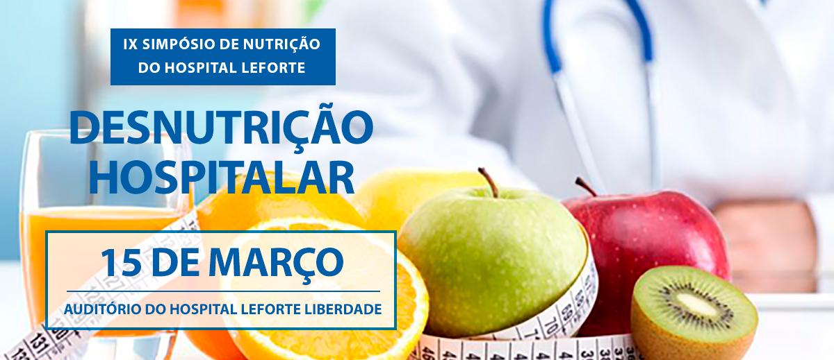 IX Simpósio de Nutrição Hospitalar Hospital Leforte