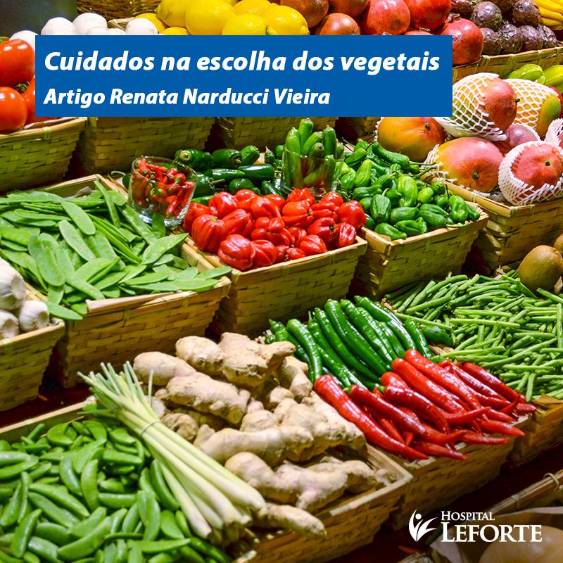 Cuidados na escolha dos vegetais