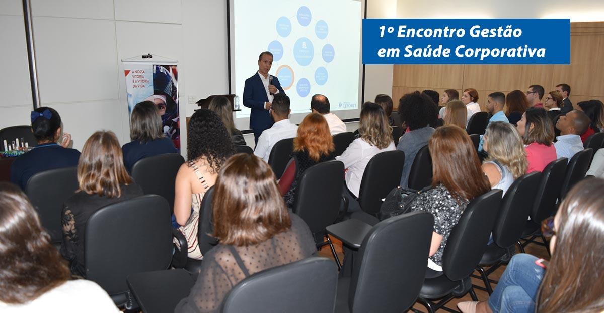 1o encontro saúde em gestão corporativa