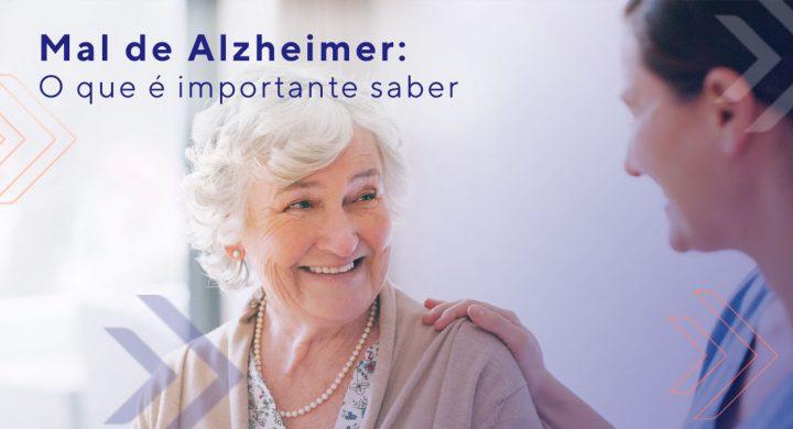 Mal de Alzheimer: o que é importante saber