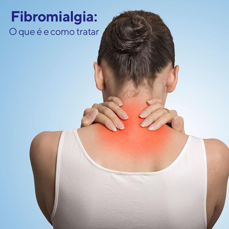 Fibromialgia: o que é como tratar