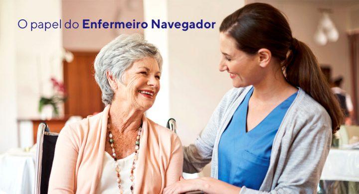 O papel do Enfermeiro Navegador