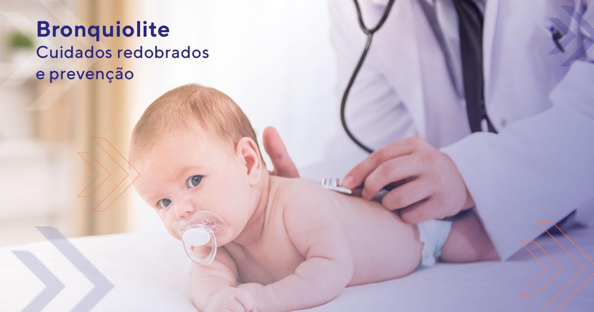 Bronquiolite Cuidados redobrados e prevenção