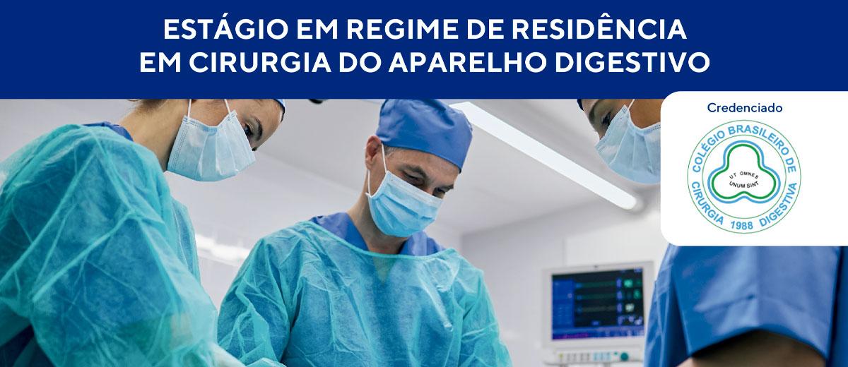 ESTÁGIO EM REGIME DE RESIDÊNCIA EM CIRURGIA DO APARELHO DIGESTIVO