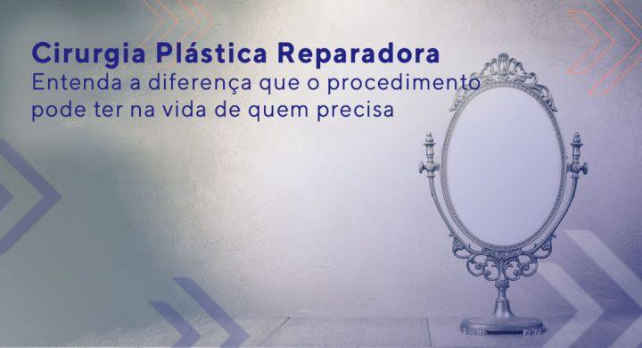 Cirurgia plástica reparadora