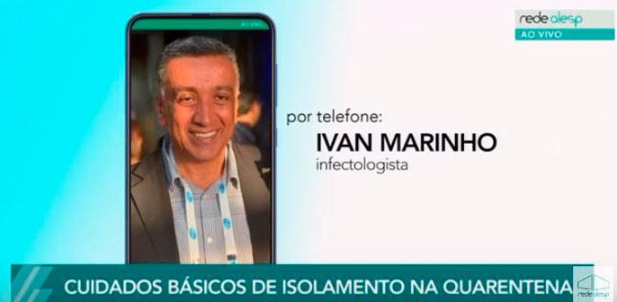 TV ALESP: Ivan Marinho fala sobre cuidados básicos de isolamento na quarentena